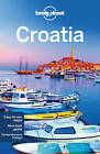 Lonely Planet Croatia by Lonely Planet, Anja Mutic, Peter Dragicevich (Paperback, 2015)
