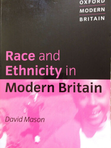 1 of 1 - Race and Ethnicity in Modern Britain by David Mason ISBN 9780198742851