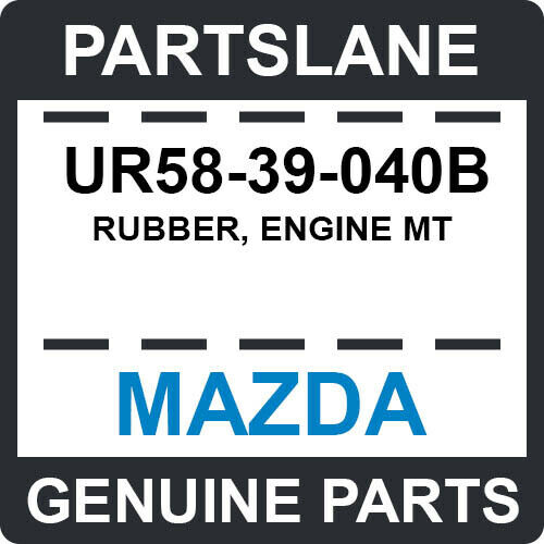 UR5839040B Genuine Mazda RUBBER,ENGINE MT UR58-39-040B