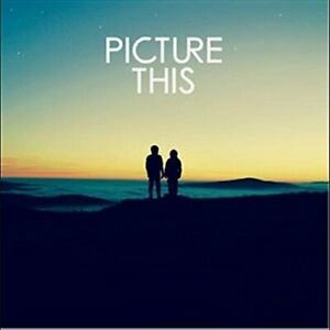 PICTURE-THIS-Picture-This-2017-13-track-CD-album-NEW-SEALED