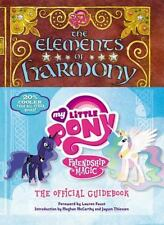 The Elements of Harmony : Friendship Is Magic by Hasbro Staff (2013, Hardcover)