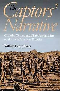 The-Captors-039-Narrative-Catholic-Women-and-Their-Puritan-Men-on-the-Early-Americ