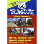 Route 66 Adventure Handbook: Turbocharged 4th Edition by Drew Knowles (Paperback, 2011)