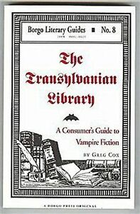 The-Transylvanian-Library-A-Consumer-039-s-Guide-to-Vampire-Fiction-Greg-Cox