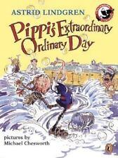 Pippi Longstocking: Pippi's Extraordinary Ordinary Day by Astrid Lindgren...