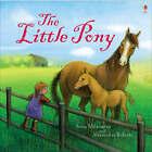 The Little Pony by Anna Milbourne (Hardback, 2008)