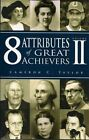 8 Attributes of Great Achievers, Volume II by Cameron C Taylor (Paperback / softback, 2014)