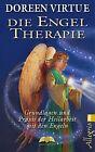 Die Engel-Therapie von Doreen Virtue (2012, Taschenbuch)