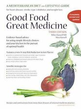 Good Food, Great Medicine : A Mediterranean Diet and Lifestyle Guide by Mea Hassell and Miles Hassell (2014, Spiral)