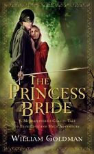 The Princess Bride : S. Morgenstern's Classic Tale of True Love and High Adventure by William Goldman (2007, Paperback)