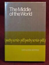 1st Ed Middle of World Kathleen Norris 1981 Hardback in Jacket South Dakota poet