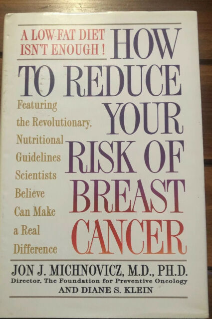 How to Reduce Your Risk of Breast Cancer by Jon J. Michnovicz and Diane S. Klein