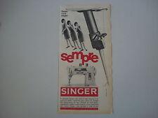 advertising Pubblicità 1962 MACCHINA PER CUCIRE SINGER 401