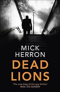 Dead-Lions-Jackson-Lamb-Thriller-2-Paperback-by-Herron-Mick-Brand-New-F