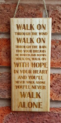 """Motivational Wooden Plaque /""""You/'ll Never Walk Alone/"""" A Liverpool Fan Must Have"""