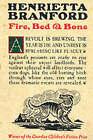 Fire Bed And Bone by Henrietta Branford (Paperback, 2002)