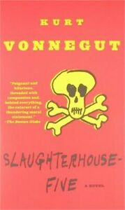 Slaughterhouse-Five: Or the Children's Crusade, a Duty-Dance with Death (Paperba