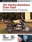 101 Harley-Davidson Twin CAM Performance Projects by Mark Zimmerman (Paperback, 2005)