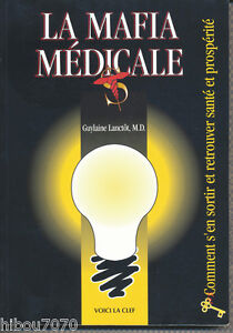 LA-MAFIA-MEDICALE-GUYLAINE-LANCTOT-M-D-ed-Voici-La-Clef-inc-1994