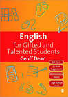 English for Gifted and Talented Students: 11-18 Years by Geoff Dean (Paperback, 2008)