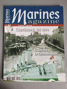 Marines Magazine N° 44 67830.9oz' Aurora The Châteaurenault