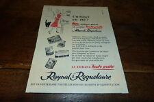 RAYNAL & ROQUELAURE - FONTE PRETE - Publicité de presse / Press advert ! 1956 !!