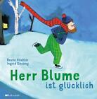 Herr Blume ist glücklich von Bruno Hächler (2015, Gebundene Ausgabe)