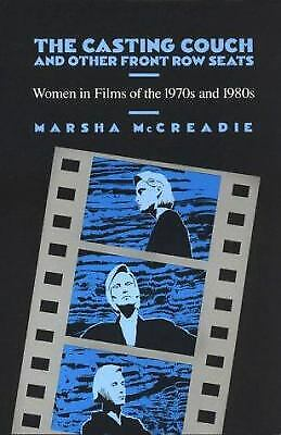 Casting Couch and Other Front Row Seats : Women in Films of the 1970s -ExLibrary