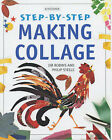 Making Collage by Philip Steele, Jim Robins (Paperback, 2001)