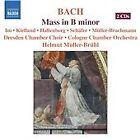 Johann Sebastian Bach - Bach: Mass in B minor