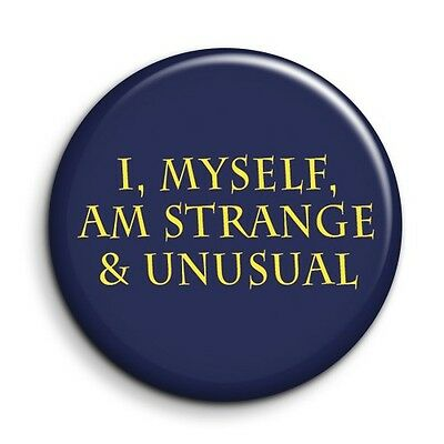 "38mm//1.5/"" Beetlejuice Strange and Unusual Quote FunnyFilm Button Pin Badge"