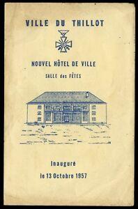 88 LE THILLOT Inauguarion 1957 Nouvel Hôtel de Ville Salle des Fêtes VOSGES - France - Reliure: Sans reliure Langue: Franais - France
