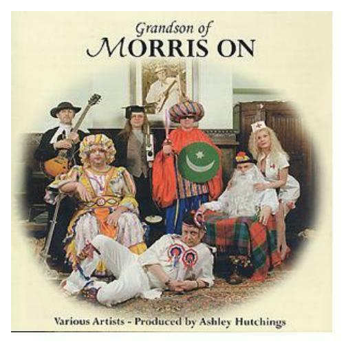 Grandson Of Morris On CD NEW SEALED Folk Dancing Dance Ashley Hutchings