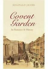 Covent Garden: Its Romance and History,Jacobs, Reginald,New Book mon0000020280
