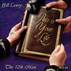 Bill Lawry....This Is Your Life by The 12th Man (CD, Dec-2006, EMI Music Distribution)