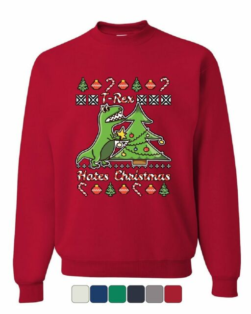 T Rex Ugly Christmas Sweater.T Rex Hates Christmas Sweatshirt Funny Xmas Ugly Sweater Dinosaur Sweater