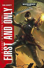 First and Only by Dan Abnett (Paperback, 2015)