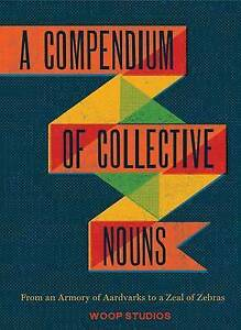 LK-NEW-A-Compendium-of-Collective-Nouns-By-Woop-Studios-Hardcover-Free-Shipping