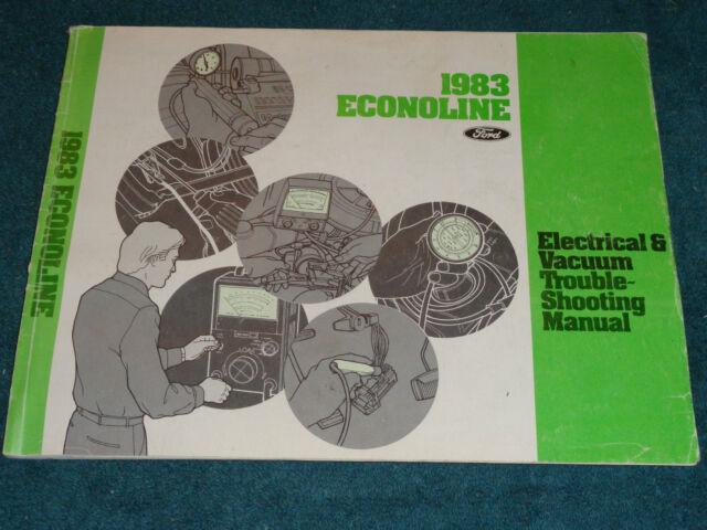1983 Ford Econoline Van Wiring And Vacuum Diagram Shop Manual    Original