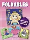 Foldables - Princesses, Ponies, Mermaids and More: Never-Ending Fun to Color, Fold and Flip by Manja Burton (Paperback, 2016)
