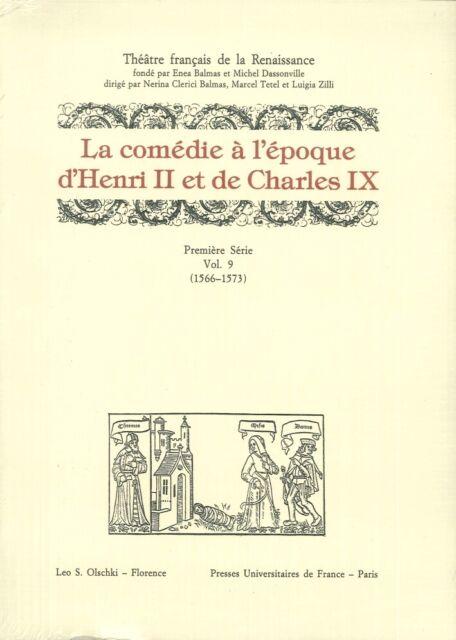 La comédie à l'époque d'Henri II et de Charles IX (1566-1573)