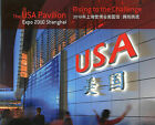 The USA Pavilion Expo 2010 Shanghai: Rising to the Challenge by Editions Didier Millet Pty Ltd (Hardback, 2010)