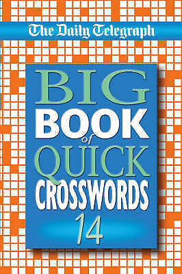 1 of 1 - The Daily Telegraph Big Book of Quick Crosswords No. 14 NEW BOOK (P/B 2005)