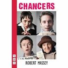 Chancers by Robert Massey (Paperback, 2014)