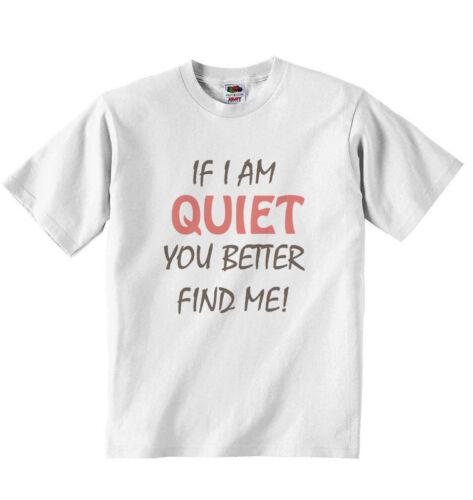 Si je suis calme mieux vous me trouver-T-shirt T-shirts Personnalisé-Blanc Unisexe