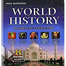 World History Patterns of Interaction: Holt McDougal World History : Patterns of Interaction (2010, Hardcover, Student Edition of Textbook)