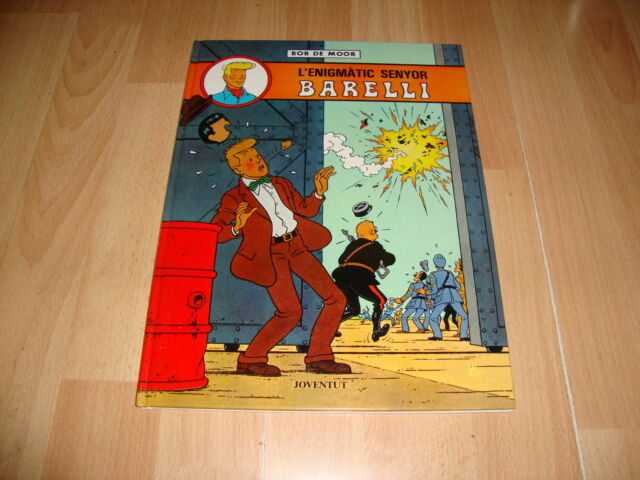 L'ENIGMATIC SENYOR BARELLI DE EDITORIAL JOVENTUT Y BOB DE MOOR 1ª ED. EN CATALAN