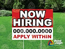 Now Hiring 18x24 Yard Sign Coroplast Printed Double Sided With Free Stand