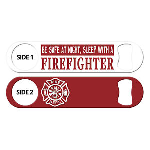 Be-Safe-Sleep-With-Firefighter-Inked-Bartender-Speed-Beer-Openers-Mambas-Bar-Key