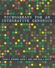 Microarrays for an Integrative Genomics by Atul J. Butte, Isaac S. Kohane, Alvin Kho (Paperback, 2005)